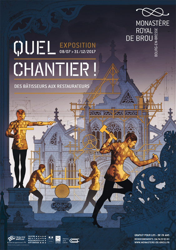 Exposition au monastère royal de Brou : Quel Chantier ! Des bâtisseurs aux restaurateurs  X9257